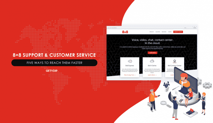 8×8 Support & Customer Service: Five Ways To Reach Them Faster [Review]