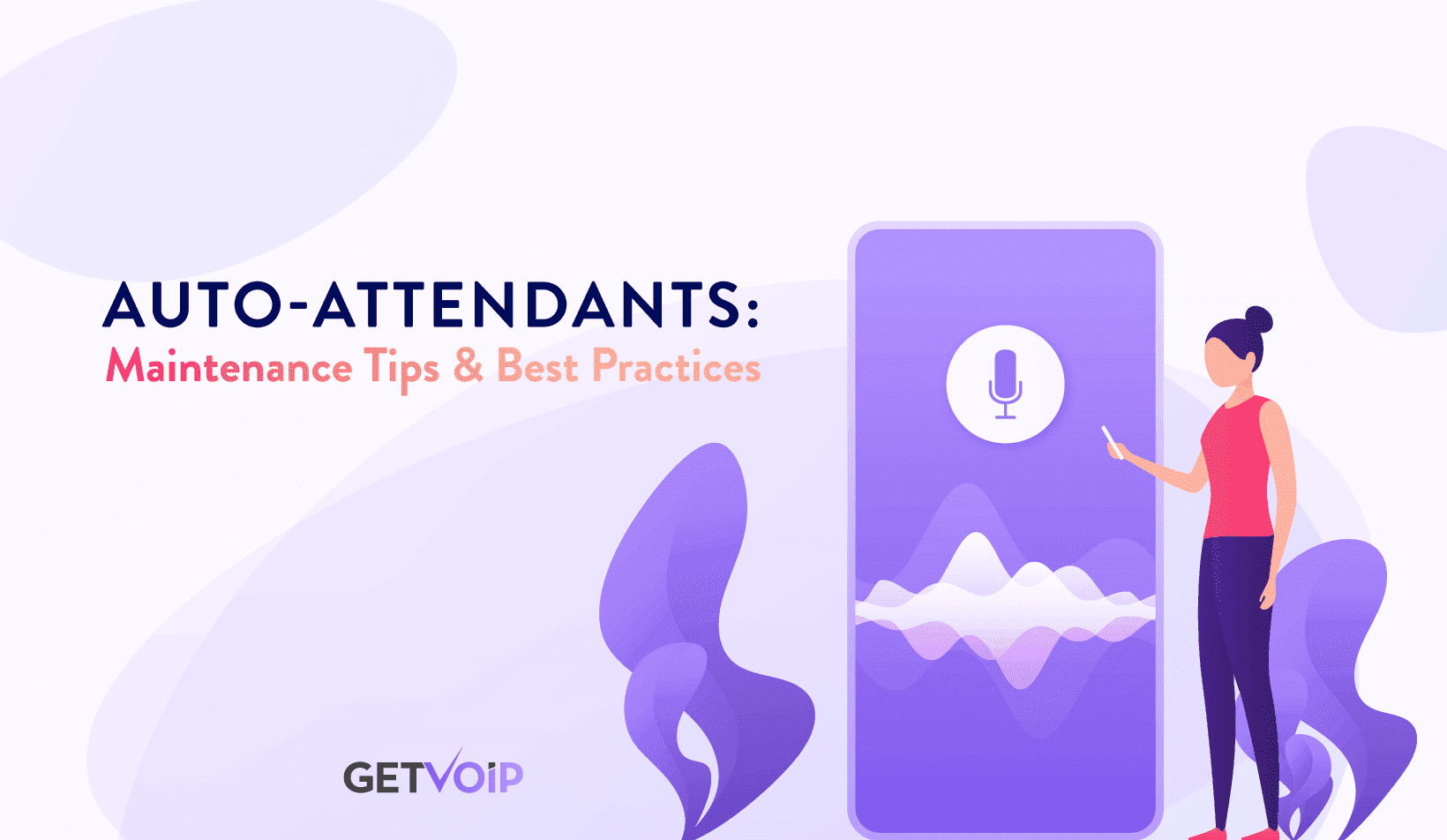Auto-Attendants: Maintenance Tips & Best Practices