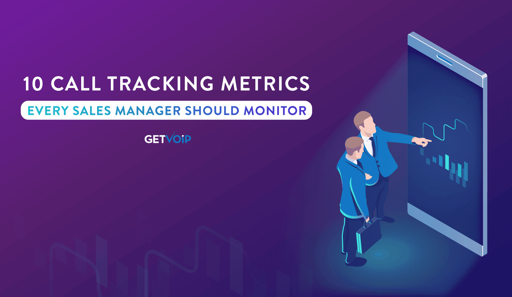 10 Call Tracking Metrics that Every Sales Manager Should Monitor