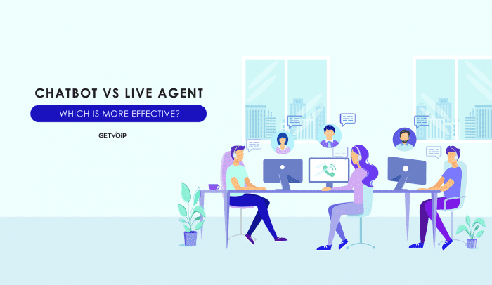 Chatbot vs Live Agent: Which is More Effective?