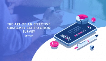 The Art of an Effective Customer Satisfaction Survey