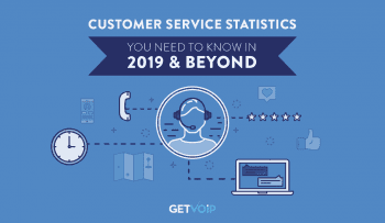 The 75 Customer Service Statistics You Need to Know in 2019 and Beyond