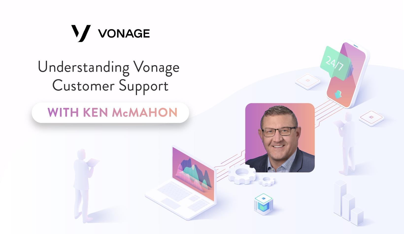 AMA: Ken McMahon Helps Us Understand Vonage Customer Support