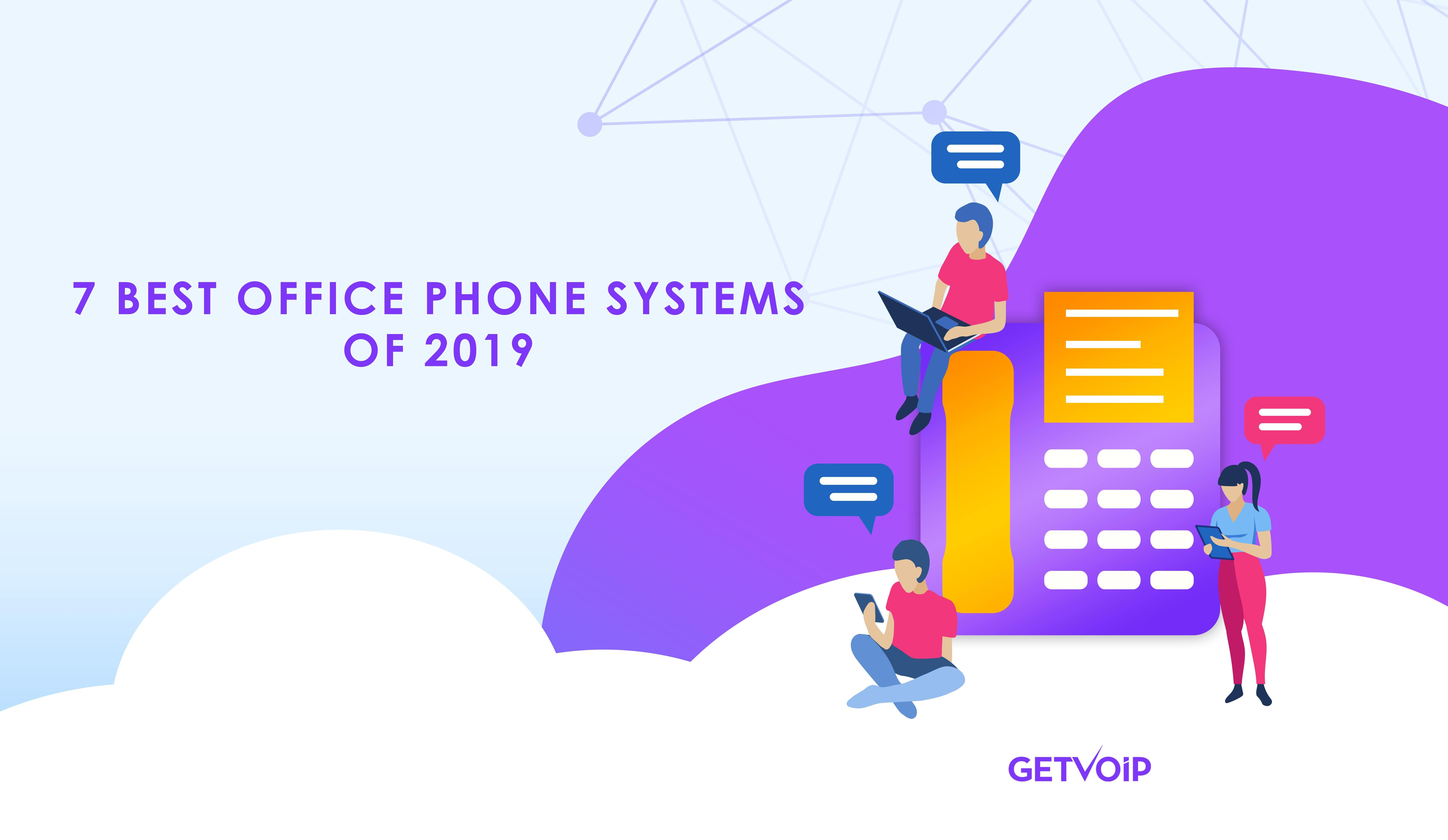 The 7 Best Office Phone Systems for 2020 [Ultimate Showdown]