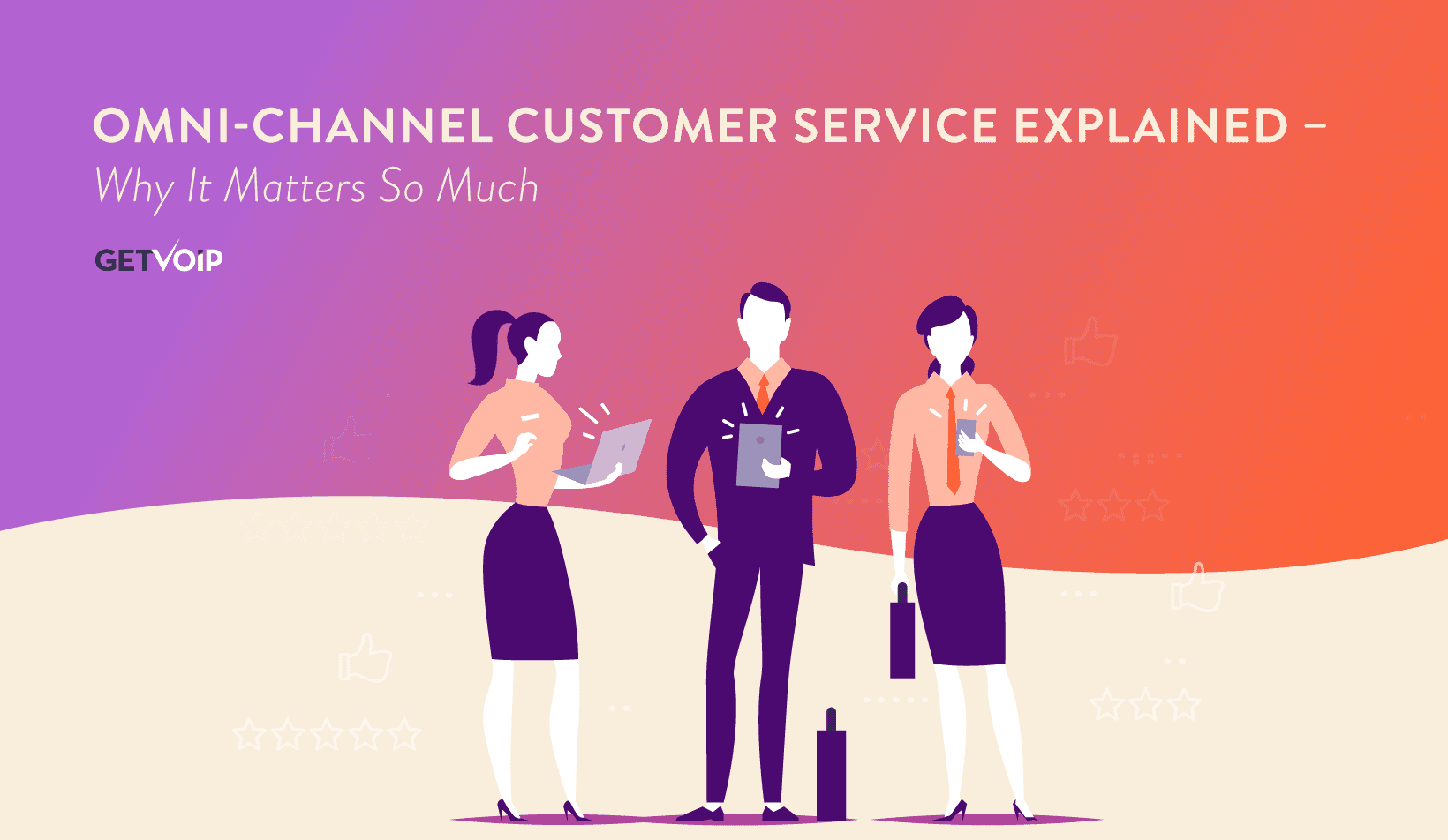 Omni-Channel Customer Service Explained – Why It Matters So Much