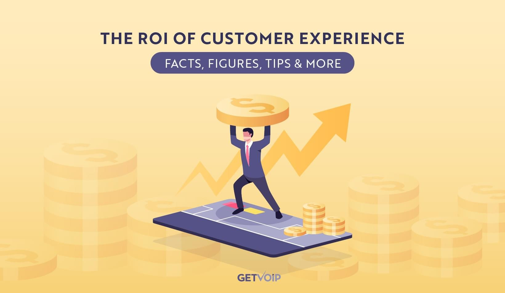 The ROI of Customer Experience  [Facts, Figures, Tips & More]