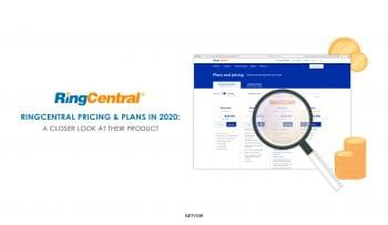 RingCentral Pricing & Plans in 2020: The Complete Breakdown