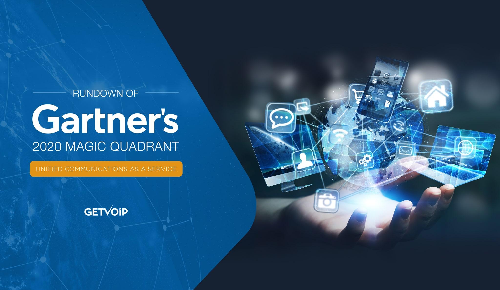 UCaaS Magic Quadrant 2020: Our Review of Gartner's Report