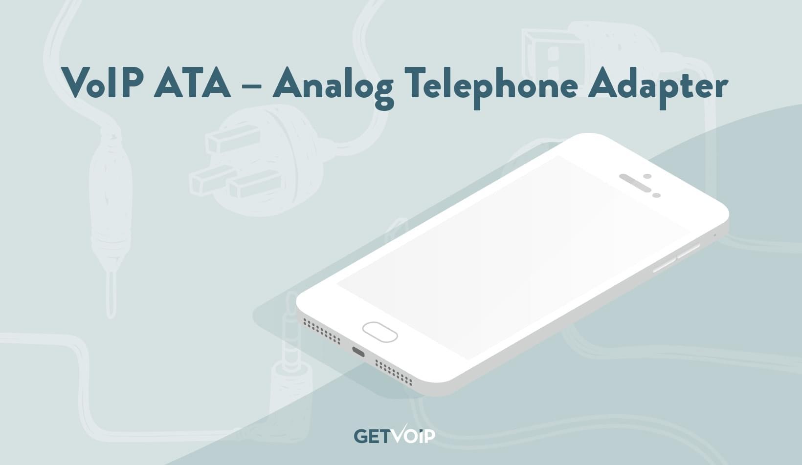 VoIP ATA – Analog Telephone Adapter