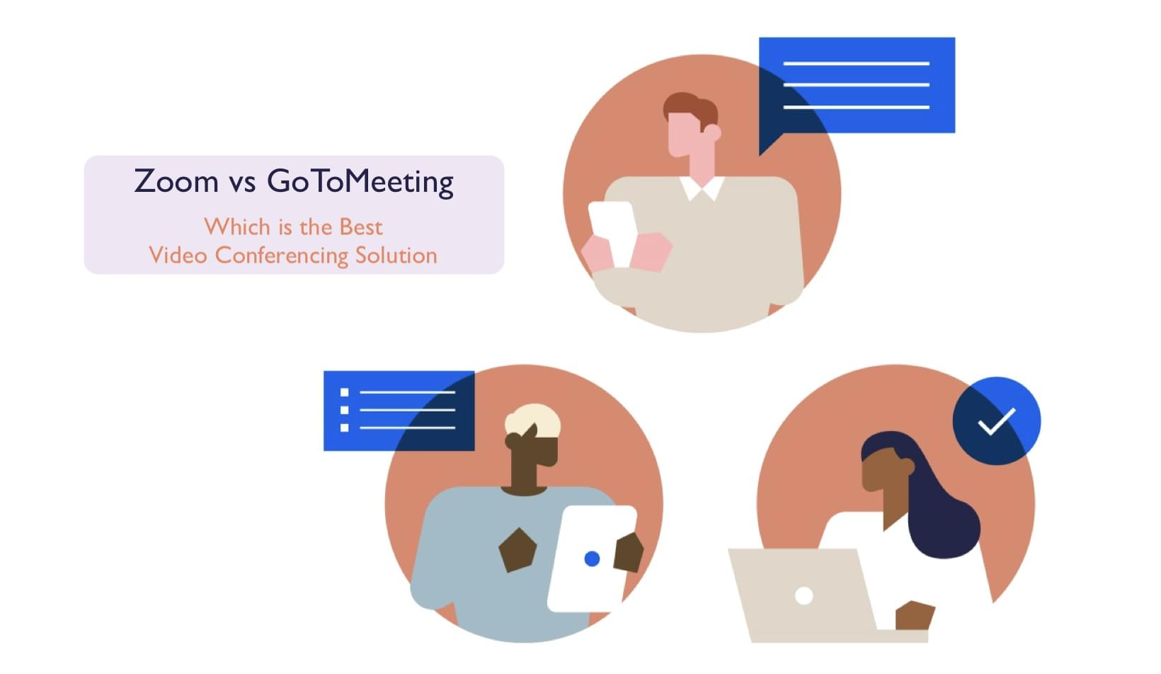 Zoom vs GoToMeeting: Which is the Best Video Conferencing Solution?