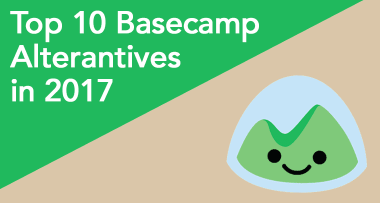 Top 10 Basecamp Alternatives For Project Management