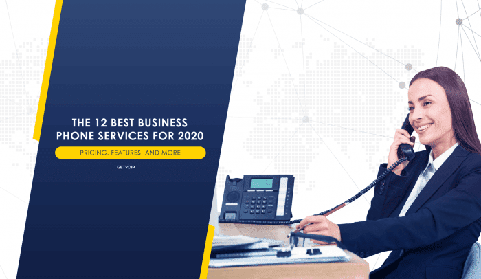 The 12 Best Business Phone Services for 2020: Pricing, Features, and More