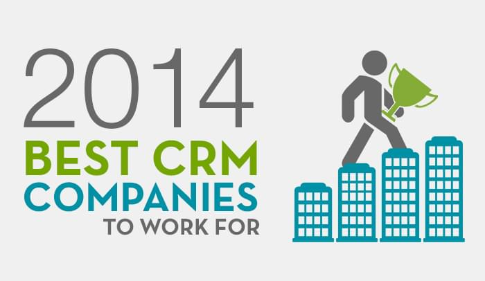Top 10 CRM Companies to Work for in 2014