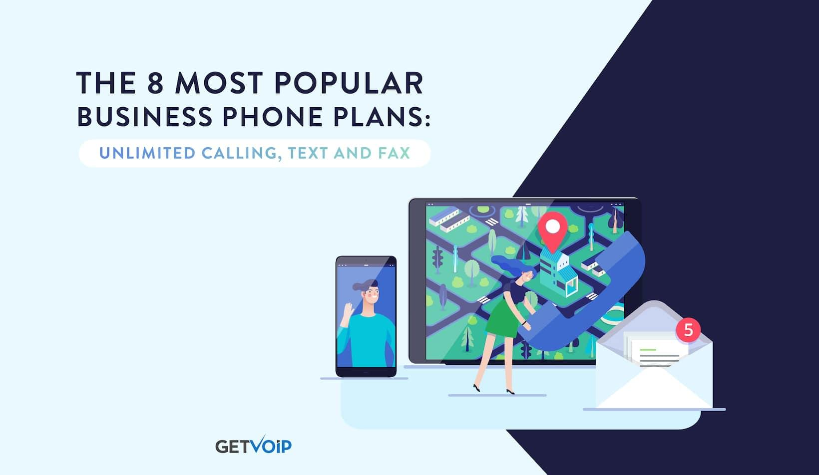 The 8 Most Popular Business Phone Plans with Unlimited Calling, Text and Fax