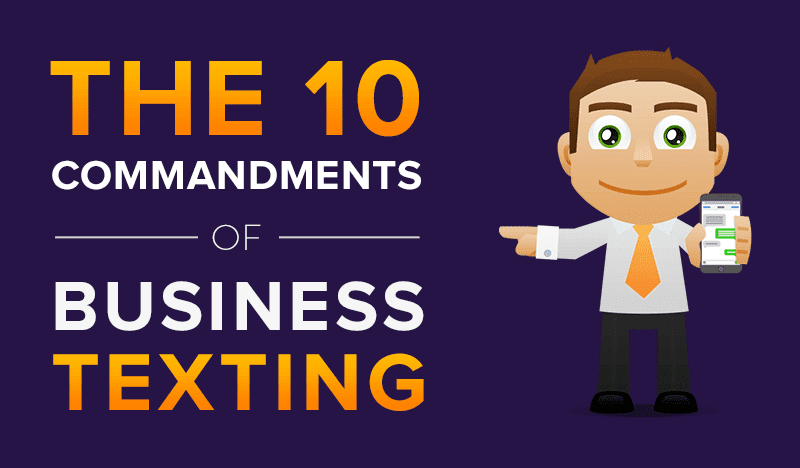 The 10 Commandments of Business Texting [Infographic]