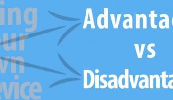 BYOD to Work: Advantages vs. Disadvantages