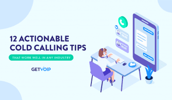 12 Actionable Cold Calling Tips That Work Well in Any Industry