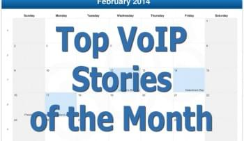 February Recap: Top VoIP Headlines You Might Have Missed Last Month