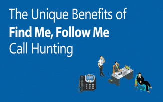 Embrace Mobility In Your Business With Find Me, Follow Me Call Hunting