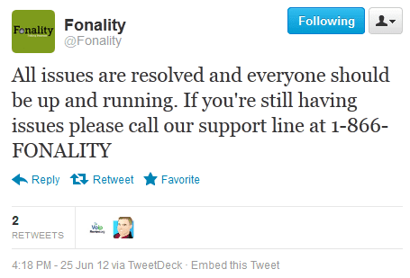 Fonality Outage Tweet - June 25th, 2012