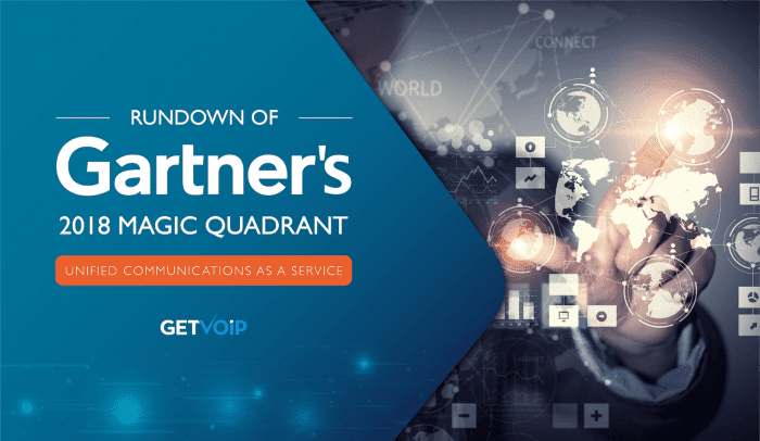 Our Rundown of Gartner's 2018 UCaaS Magic Quadrant
