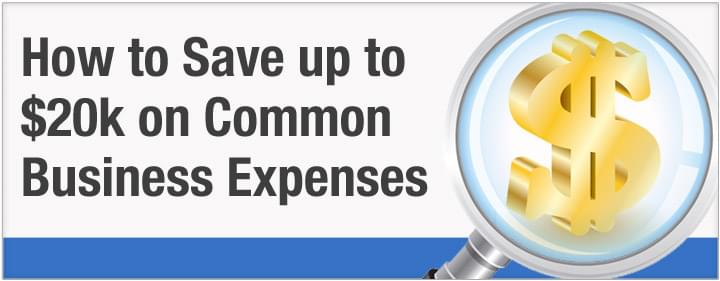 How Rethinking Common Business Expenses Could Save You $20k a Year