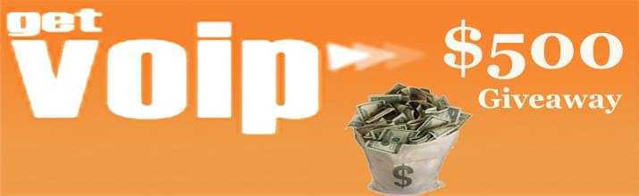 $500 Giveaway to VoIP Users – Ends July 31st, 2012
