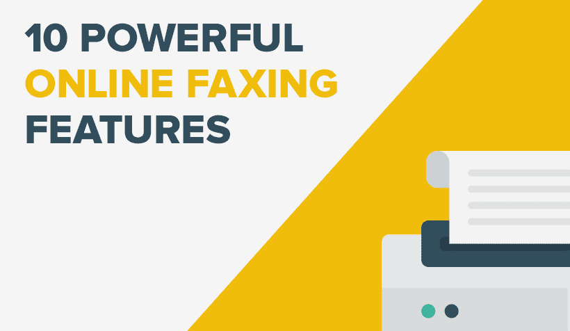 10 Powerful Online Faxing Features That'll Ignite Your Productivity