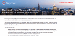 Polycom's Exclusive Partner Event in NYC is Tomorrow, and We'll Be There!