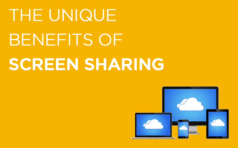 The Most Overlooked Collaboration Feature: The Benefits of Screen Sharing
