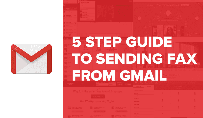 5 step guide to sending a fax from gmail getvoip
