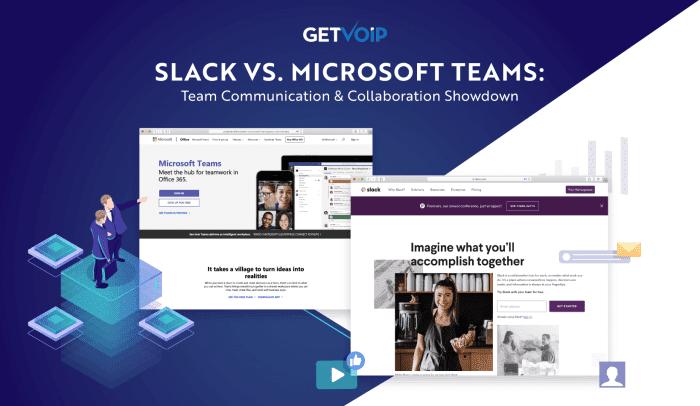 Slack vs. Microsoft Teams: Team Communication & Collaboration Showdown
