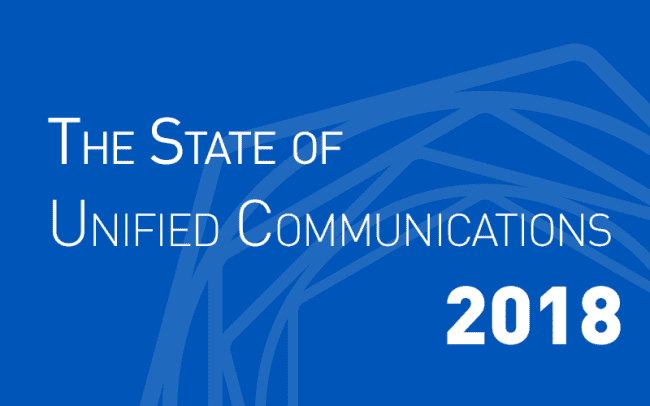 The State of the Unified Communications Market in 2018