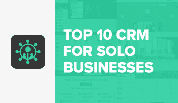 The 10 Best CRM Apps for Solo Businesses