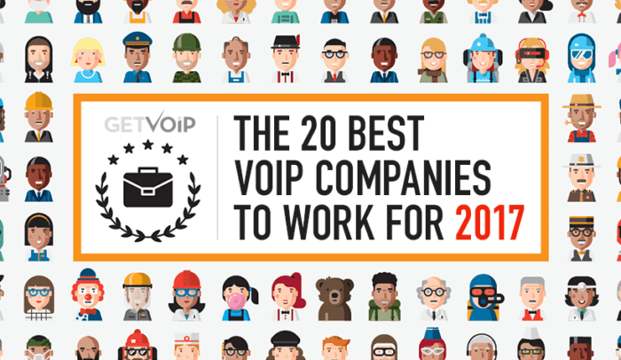 The 20 Best VoIP Companies to Work for in 2017