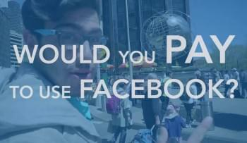 Would You Pay for Facebook? Users Weigh In